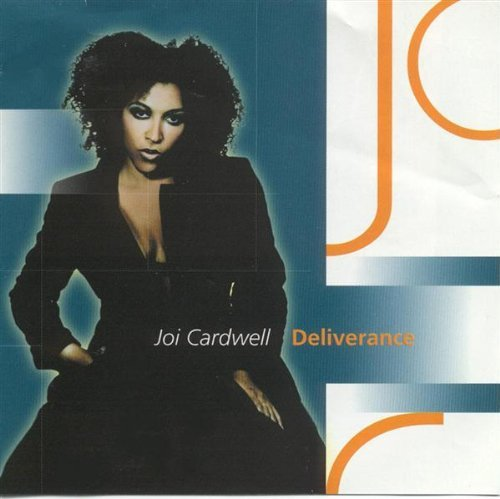 Joi Cardwell Deliverance