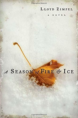 Lloyd Zimpel A Season Of Fire & Ice