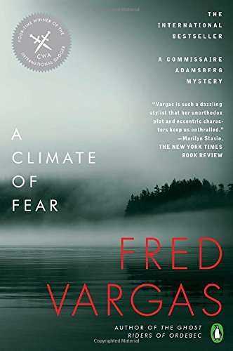 Fred Vargas A Climate Of Fear