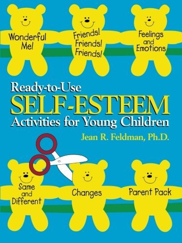 Jean R. Feldman Ready To Use Self Esteem Activities For Young Chil