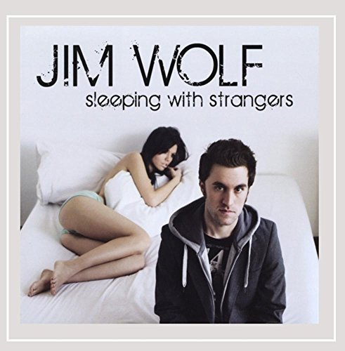 Jim Wolf Sleeping With Strangers