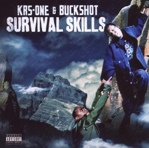 Krs One & Buckshot Survival Skills Explicit Version