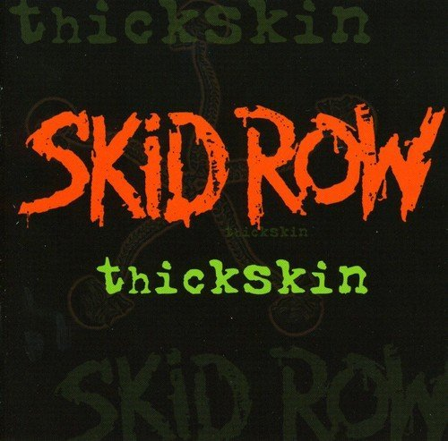 Skid Row Thickskin Import Gbr