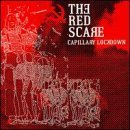 Red Scare Capillary Lockdown