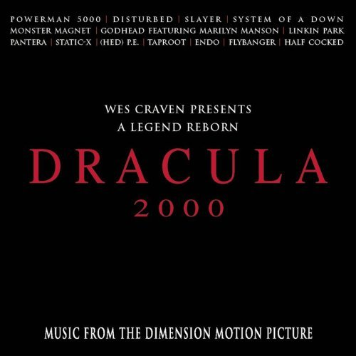 Dracula 2000 Soundtrack Clean Version Powerman 5000 Slayer Pantera