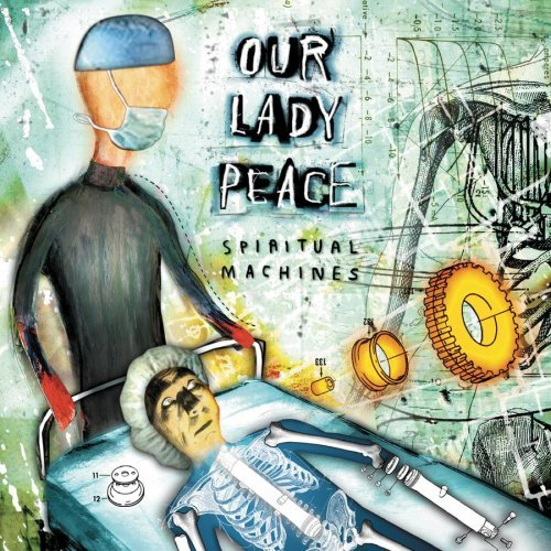 Our Lady Peace Spiritual Machines