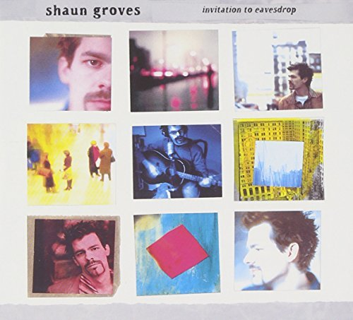 shaun-groves-invitation-to-eavesdrop