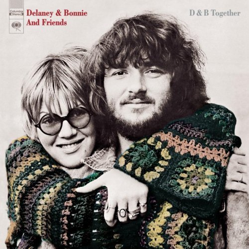 Delaney & Bonnie & Friends D & B Together Remastered Incl. Bonus Tracks