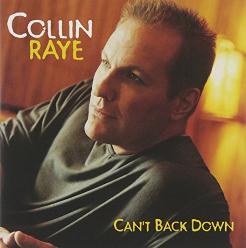 collin-raye-cant-back-down