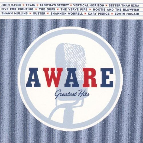 aware-greatest-hits-aware-greatest-hits-mayer-tabithas-secret-train-gufs-mullins-guster-pierce