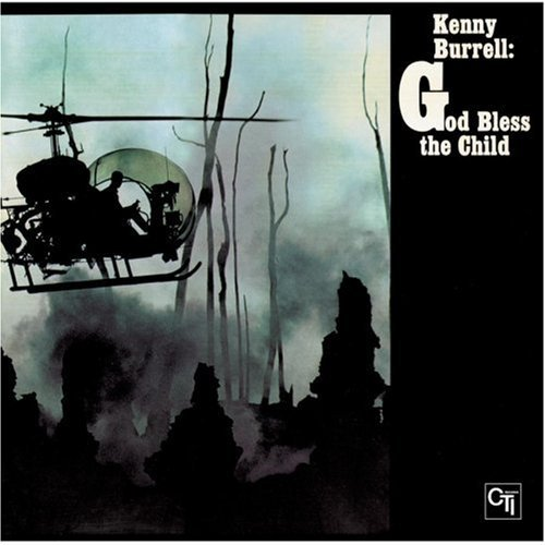Kenny Burrell God Bless The Child Remastered Incl. Bonus Tracks
