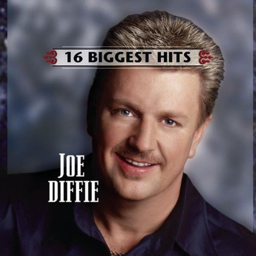 Joe Diffie 16 Biggest Hits