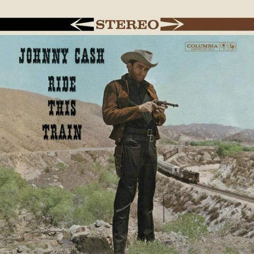 johnny-cash-ride-this-train-remastered