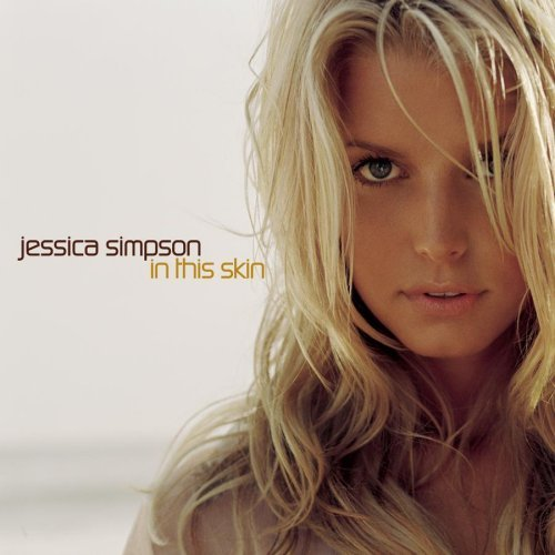Jessica Simpson In This Skin