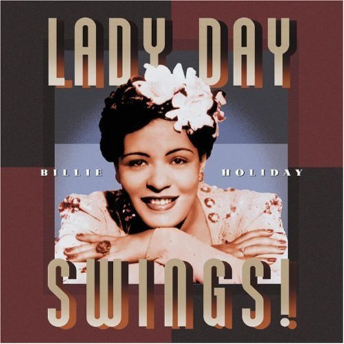 Billie Holiday Lady Say Swings