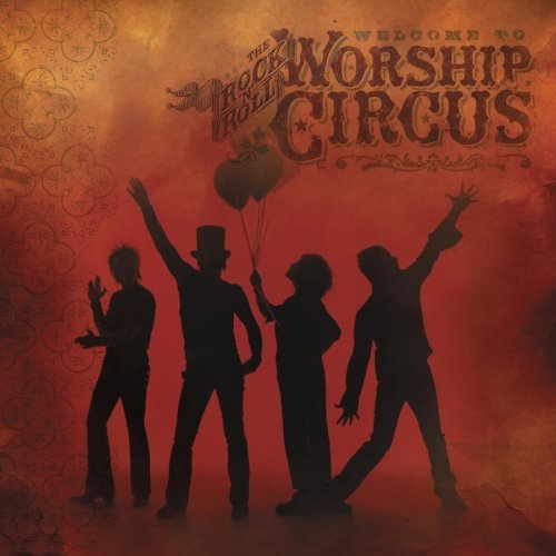 Rock 'n Roll Worship Circus Welcome To The Rock 'n Roll Wo 2 CD Set