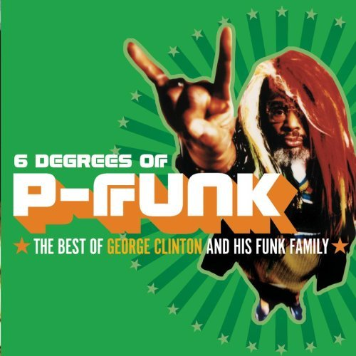 george-clinton-six-degrees-of-p-funk-best-of