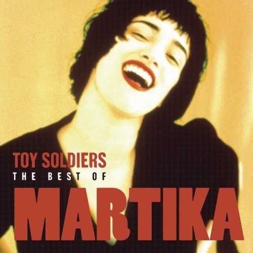 Martika Toy Soldiers Best Of Martika