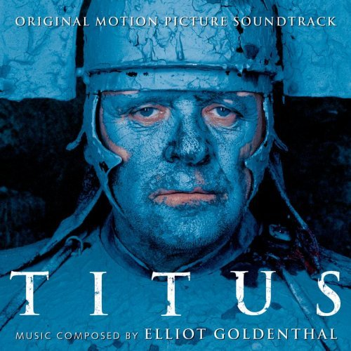 Titus Score Music By Elliot Goldenthal