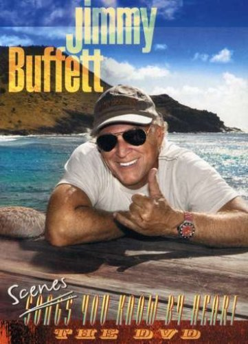 Jimmy Buffett Scenes You Know By Heart Scenes You Know By Heart