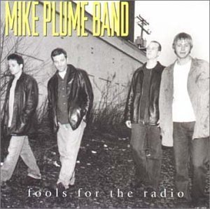 mike-plume-band-fools-for-the-radio