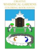 Individuality Books Creative Whimsical Gardens Coloring Book Haven