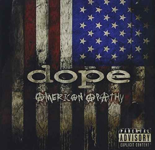 Dope American Apathy Explicit Version