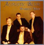 Acoustic Blue Workin' Man