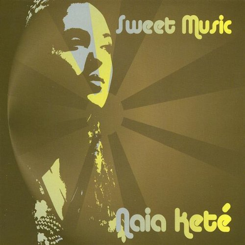 naia-kete-sweet-music