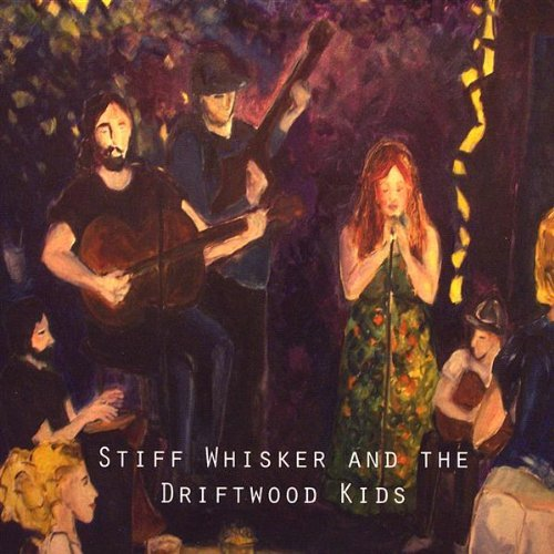 Stiff Whisker And The Driftwood Kids Ep Local