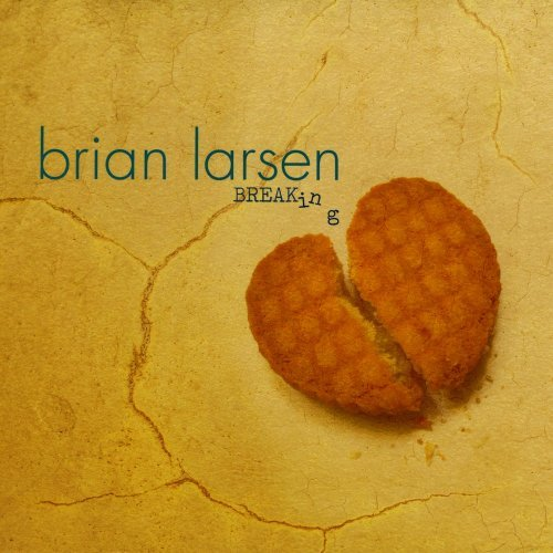 Larsen Brian Breaking