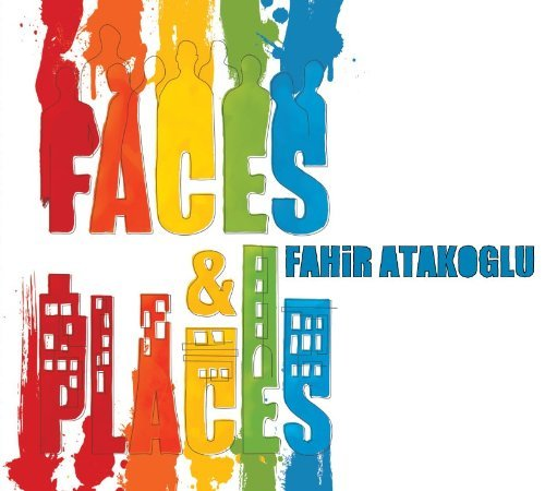 Fahir Atakoglu Faces & Places