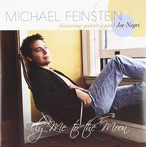 Michael Feinstein Fly Me To The Moon Feat. Joe Negril