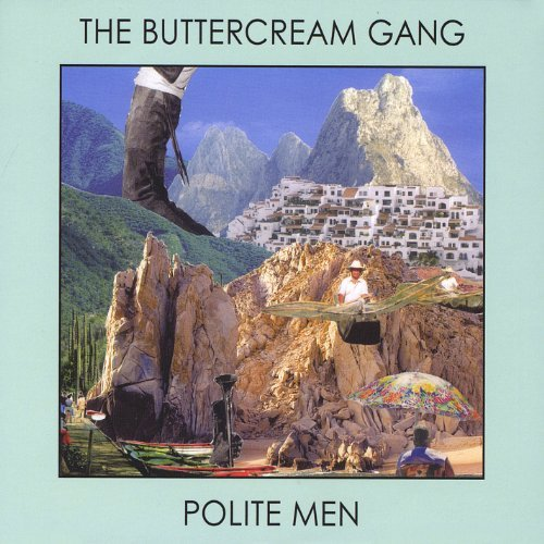 Buttercream Gang Polite Men