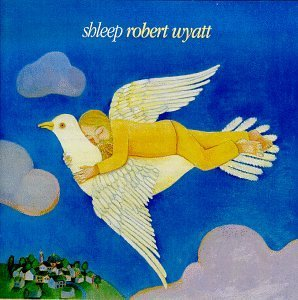 robert-wyatt-shleep