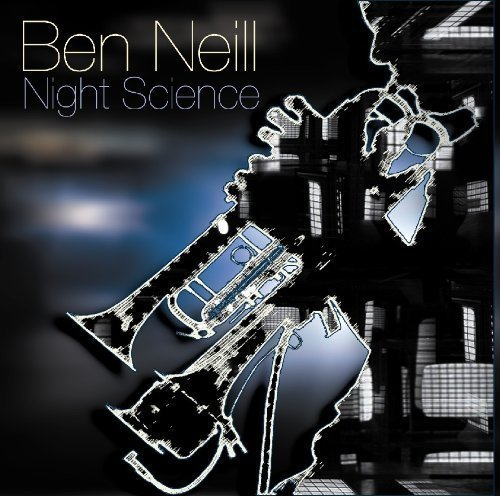 Ben Neill Night Science
