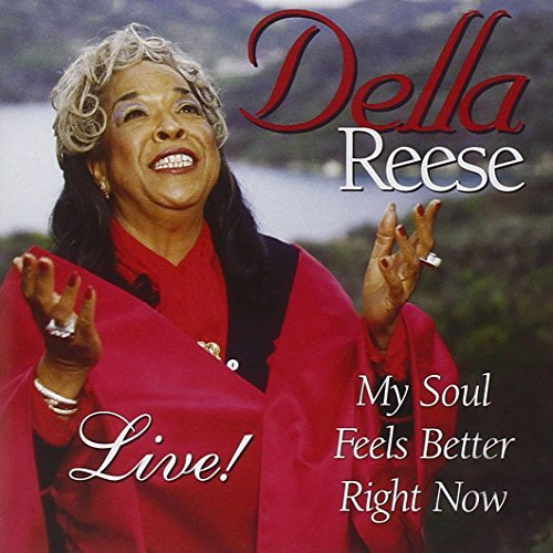 Della Reese My Soul Feels Better Right Now