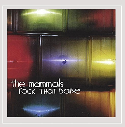 mammals-rock-that-babe