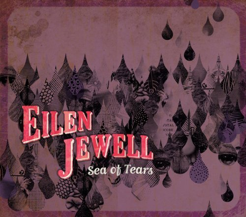 Eilen Jewell Sea Of Tears