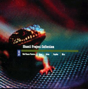 Shanti Project Collection Vol. 1 Shanti Project Collecti Red House Painters Low Hayden Shanti Project Collection