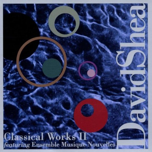 David Shea Classical Works Chbr Sym 2