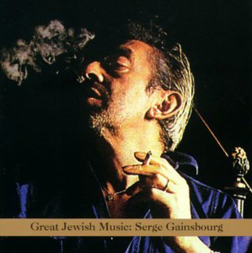 Serge Gainsbourg Great Jewish Music Patton Frith Zorn Cibo Matto T T Serge Gainsbourg