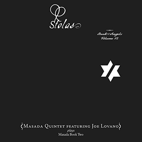 Masada Quintet Stolas The Book Of Angels Vol Feat. Joe Lovano