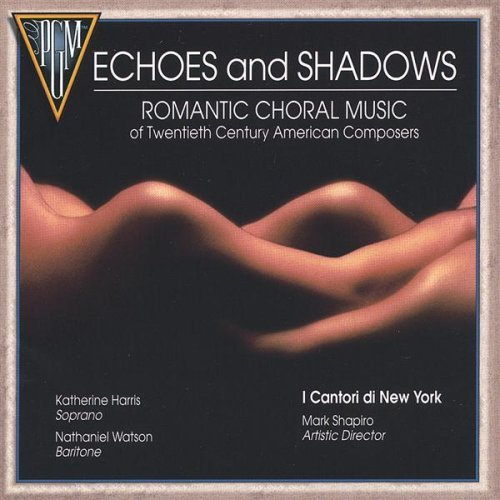 Cantori New York Echoes & Shadows