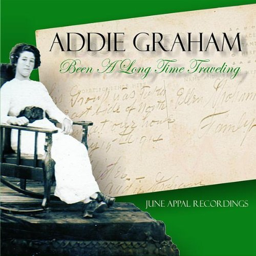 Addie Graham Been A Long Time Traveling