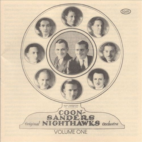 Coon Sanders Nighthawk Orchest Vol. 1 CD R