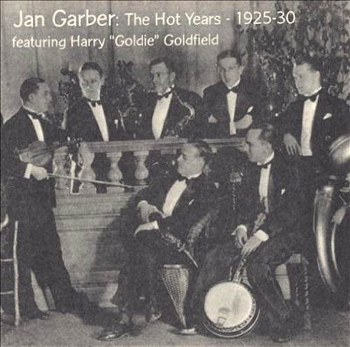 Jan Garber Hot Years 1925 30