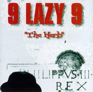 Nine Lazy 9/Herb