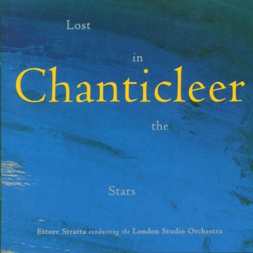 Chanticleer Lost In The Stars Chanticleer Stratta London Studio Orch