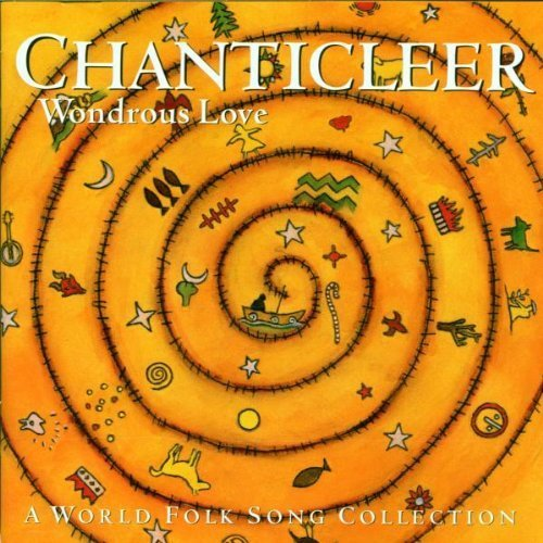 Chanticleer Wondrous Love A Folk Song Col Chanticleer